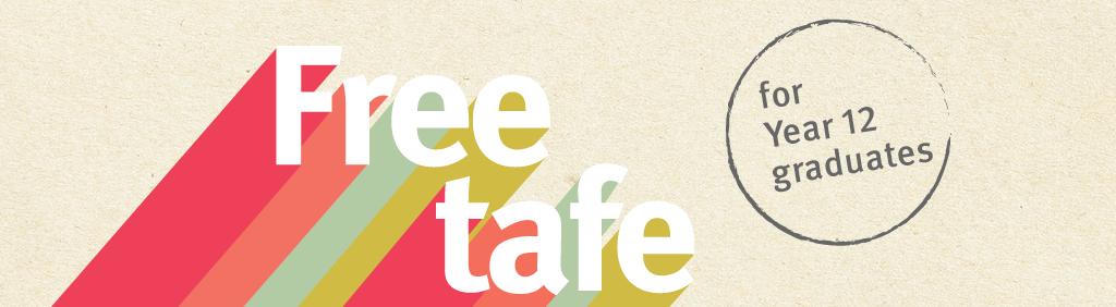 Free tafe for Year 12 graduates